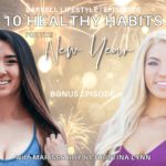10 healthy habits for the new year bonus episode